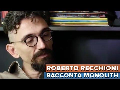 Roberto Recchioni ci racconta MONOLITH