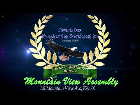 Seventh Day Church of God (Reformed) Inc Mountain View Assembly