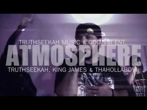 Atmosphere | TruthSeekah, King James & Tha Hollaboy | Spiritual Alchemy
