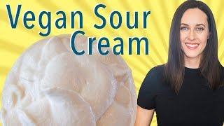 Cultured Vegan Sour Cream - How to Substitute Vegan Sour Cream