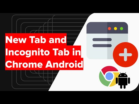 How to Open the Incognito Tab and New Window in Chrome Android? 😎