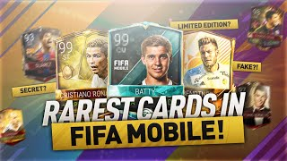 THE TOP 7 RAREST CARDS IN FIFA MOBILE !! (Secret Card !? Limited Edition !?)