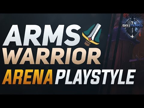 Arms Warrior BfA 3v3 Arena Guide - Best Comps, PvP Talents, Azerite Traits And Playstyle