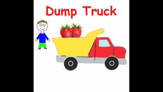 A Children's Song Abut Dump Trucks