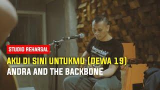Download Andra and The Backbone Latihan Aku Di Sini Untukmu - Dewa 19