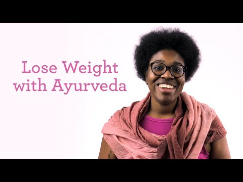 5 Ways to Lose Weight with Ayurveda
