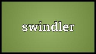 Swindler Meaning