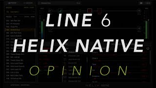 Line 6 Helix Opinion