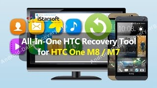 All-In-One HTC Recovery Tool for HTC One M8/M7