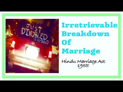 Irretrievable Breakdown of Marriage- Definition, Case laws, Criticism et al !