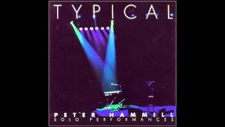 Peter Hammill - Typical (full album) cd1