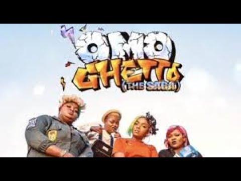 Download OMO-GHETTO THE SAGA 2020 FULL MOVIE FUNKE AKINDELE|ENIOLA BADMUS|CHIOMA APOTHA|BIMBO THOMAS PREMIERE