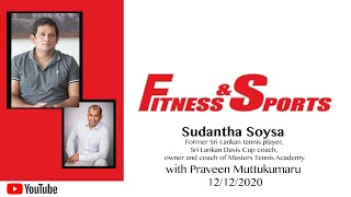 Sudantha Soysa With Praveen Muttukumaru On Fitness And Sports - 12_12_2020