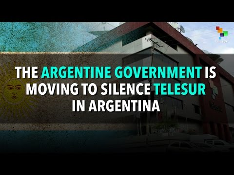 The Argentine Government is Moving to Silence teleSUR in Argentina