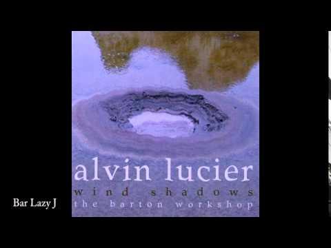 Alvin Lucier: Bar Lazy J
