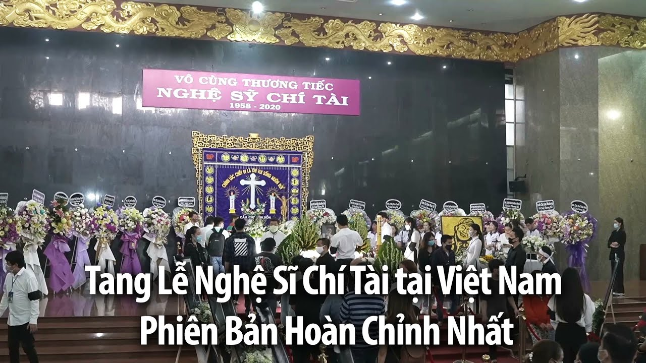 Download Tang Lễ Nghệ Sĩ Chí Tài tại Việt Nam - Phiên Bản Hoàn Chỉnh Nhất