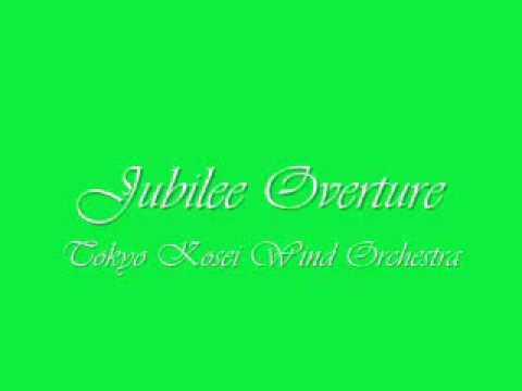 Jubilee Overture.Tokyo Kosei Wind Orchestra.