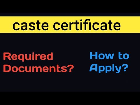 Caste Certificate | How To Apply | Required Documents