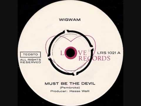 Wigwam - Must Be The Devil (1969)