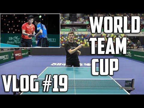 TableTennisDaily Vlog #19 - World Team Cup 2018!