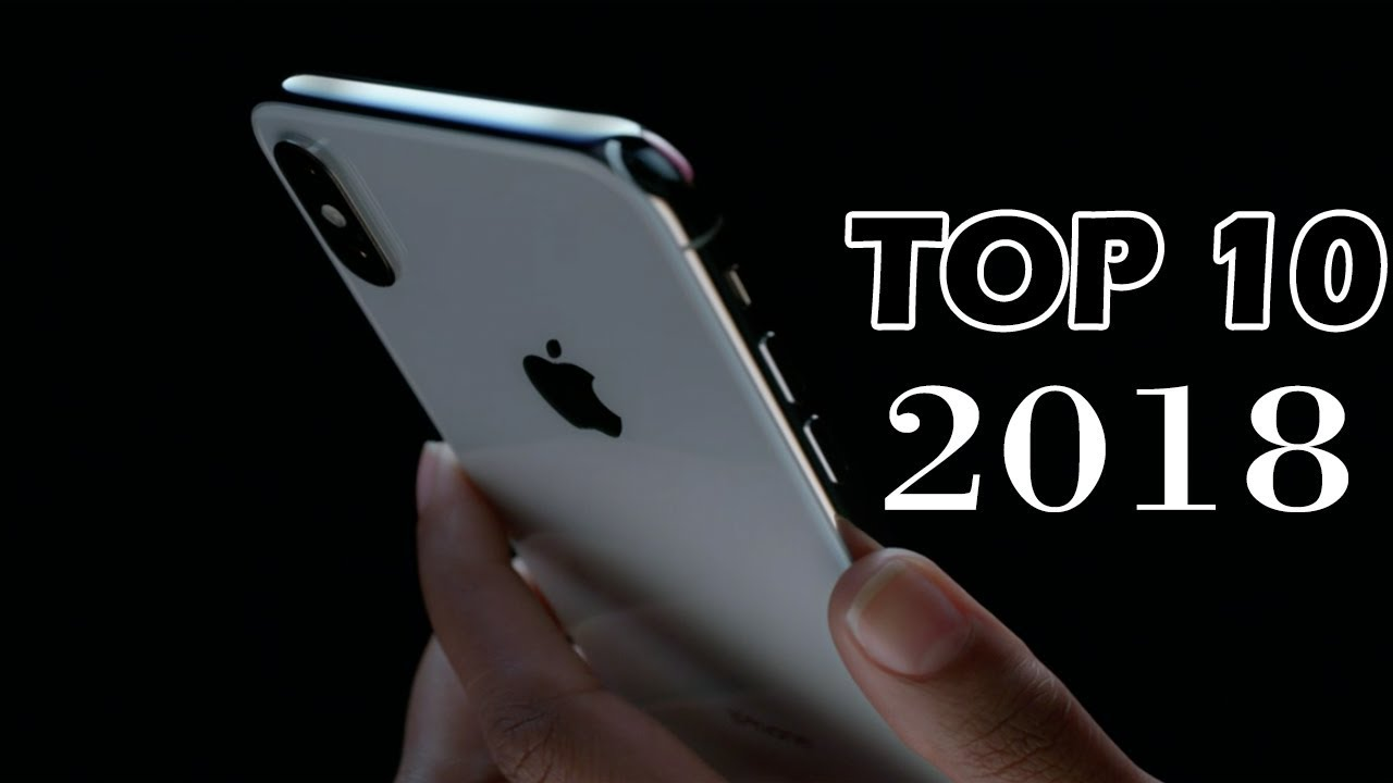 Top 10 Smart Phones 2018 | Best Phones | Top Ones | Best Smart Phones Ever  2018