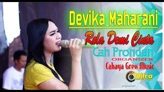 Download lagu Bikin Goyang Lagunya DEVIKA MAHARANI-RELA DEMI CINTA CAHAYA GRESS  MUSIC CAH PRONDAN
