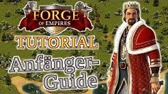 Forge of Empires ANFÄNGER GUIDE -- Der Weg zum eigenen Imperium!