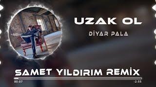 Diyar Pala - Uzak Ol ( Samet Yıldırım Remix ) Resimi