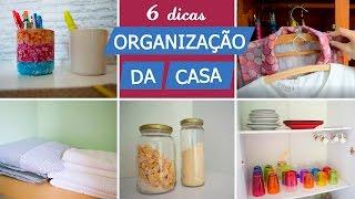 6 DICAS SIMPLES DE ORGANIZAÇÃO PARA CASA