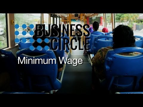 Business Circle: The Minimum Wage Experiment