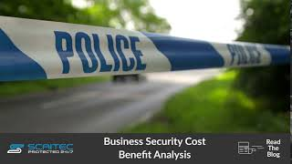 Cost Benefit Analysis of Business Security 1