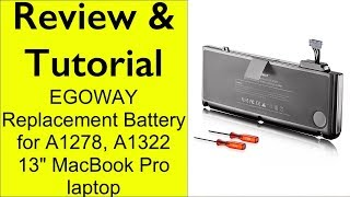 """Review & Installation of EGOWAY battery How to replace battery on 13"""" Mid-2012 MacBook Pro 9,2 A1278"""