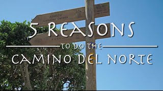 5 Reasons to do the Camino del Norte