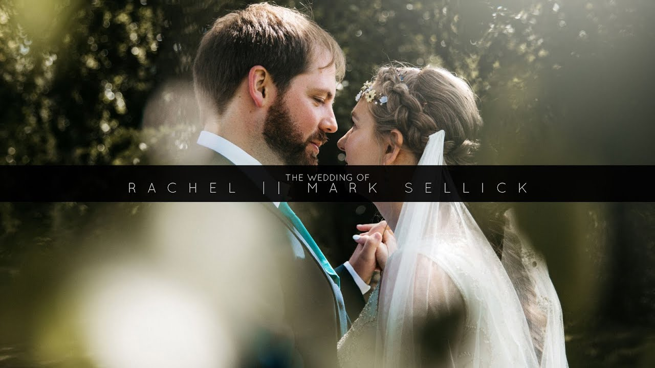 The Wedding of Rachel and Mark Sellick | 18 08 19 | Highlight Film