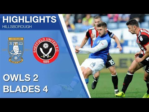 Sheffield Wednesday 2 Sheffield United 4 | Extended highlights | 2017/18