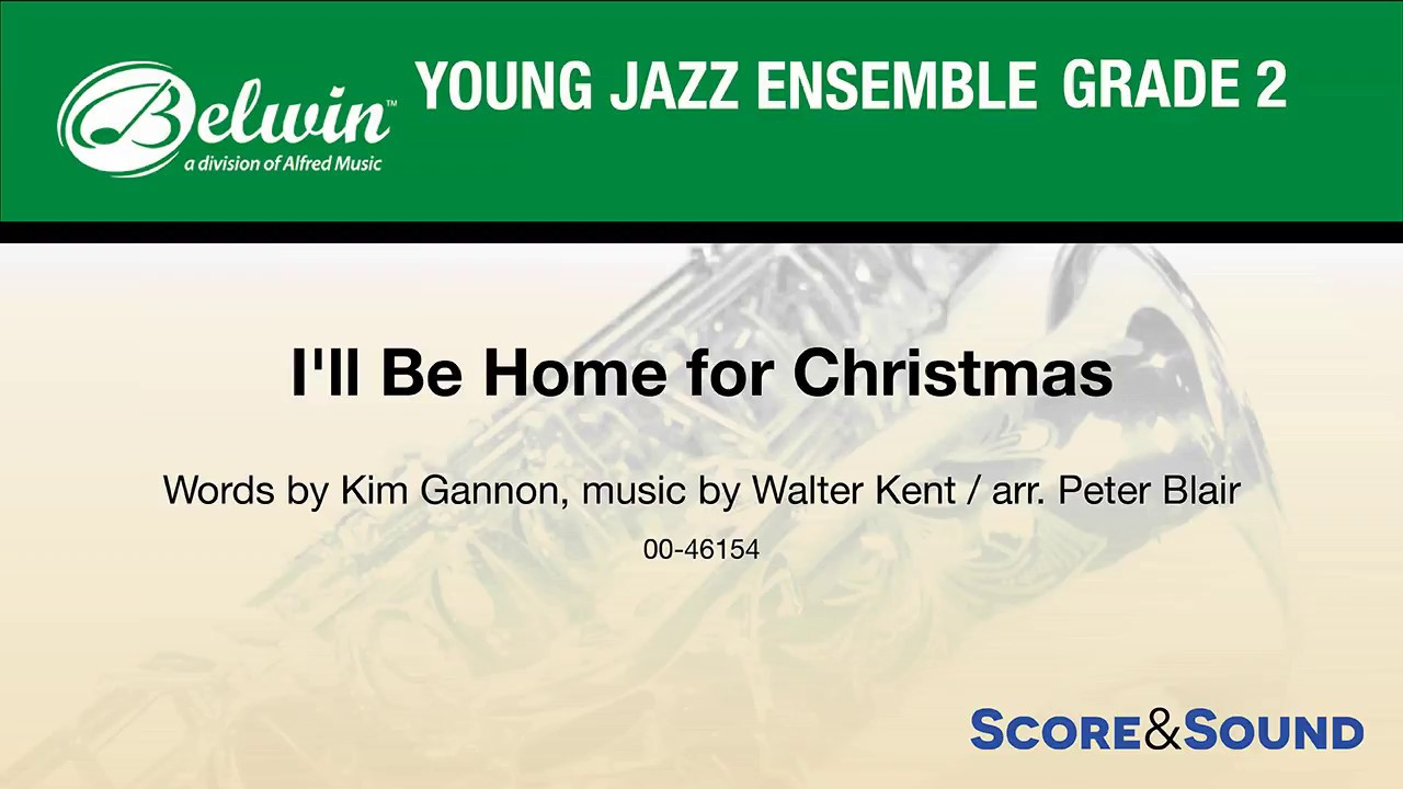 I\'ll Be Home for Christmas, arr. Peter Blair – Score & Sound - YouTube