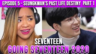 Reaction to Going Seventeen 2020 'Boo Seungkwan's Past Life Destiny #1' - WONWOO'S TRAGEDY!!!