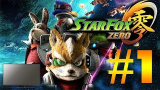 STAR FOX ZERO (TV Only) w/ UDJ &TheNSCL - Episode 1: Flight School