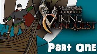 Mount & Blade Viking Conquest Gameplay Part One