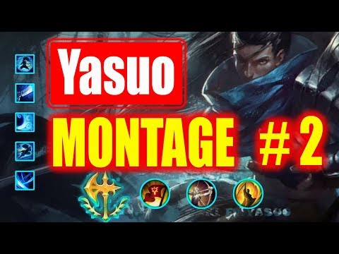 Yasuo Montage #2 (TheWanderingPro) |  Best Yasuo Plays |  League of Legends