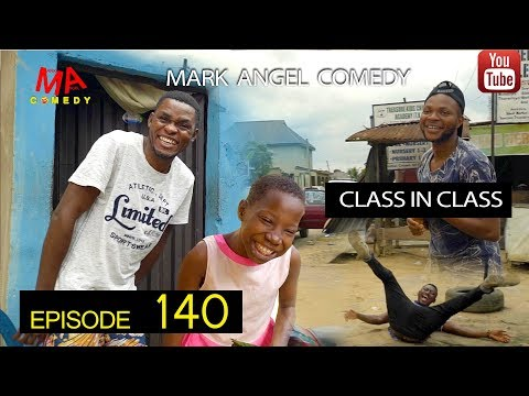 DOWNLOAD Mark Angel Comedy Episode CLASS IN CLASS 140 mp4