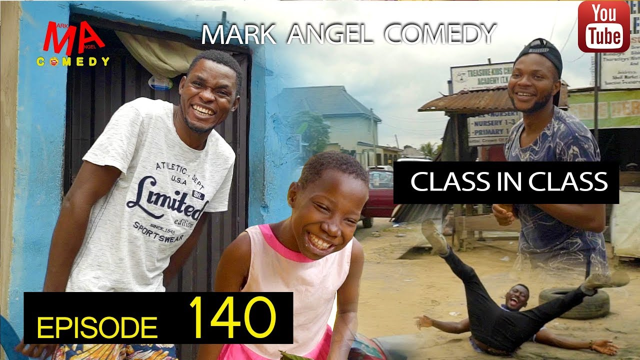 CLASS IN CLASS (Mark Angel Comedy) (Episode 140)