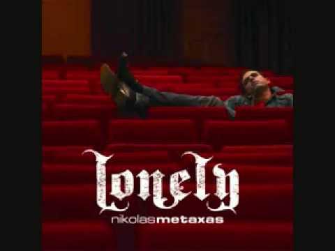 Lonely   Nikolas Metaxas