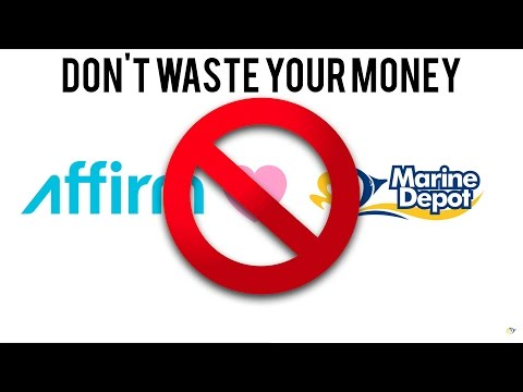 BEWARE of Marine Depot / Affirm financing options