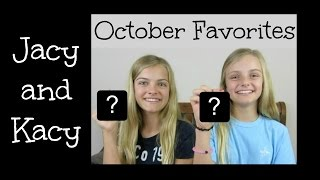 October 2015 Favorites Updates & Top Fans ~ Jacy and Kacy