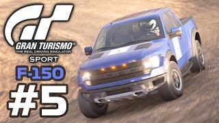 GRAN TURISMO SPORT - Ford F-150 Raptor - G29 Gameplay Walkthrough - Part 5