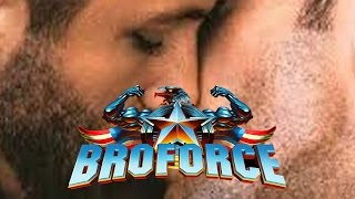 There's Nothing Manlier Than BroForce