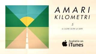 Amari - Il Cuore Oltre La Siepe