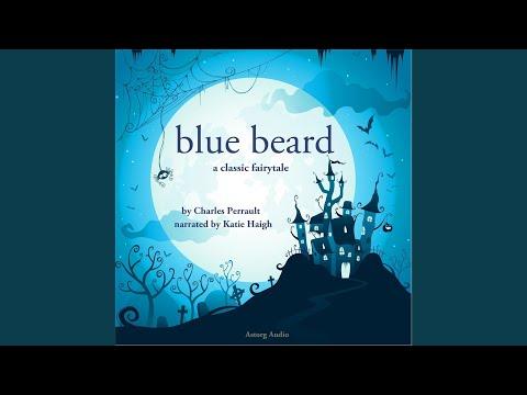 Blue Beard, A Charles Perrault Fairytale