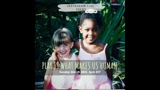 Play is what makes us human!